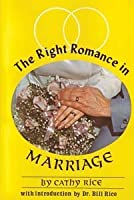 The Right Romance in Marriage [並行輸入品]