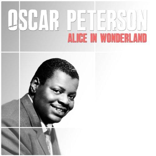 Oscar Peterson: Alice In Wonde...