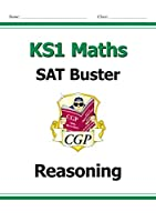 New KS1 Maths SAT Buster: Reasoning (for the 2019 tests)