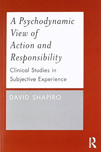 Download A Psychodynamic View of Action and Responsibility 0415787718