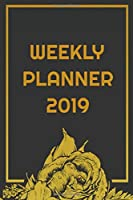 2019 Weekly Planner: Productivity Journal Daily/Weekly Goal Setting Planner and Organizer Tracker Workbook Planning Worksheets  (Soft covered notebook 6x9 Inch Template with Paperback Book)