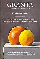 Granta 148: Summer Fiction (The Magazine of New Writing)