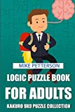 Logic Puzzle Book For Adults: Kakuro 9x9 Puzzle Collection (Kakuro Puzzles For Adults)
