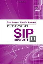 Understanding SIP Servlets 1.1 (Artech House Telecommunications Library)