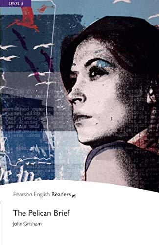 Penguin Readers: Level 5 THE PELICAN BRIEF (Penguin Readers (Graded Readers))の詳細を見る