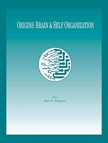Origins: Brain and Self Organization (INNS Series of Texts, Monographs, and Proceedings Series) (English Edition)