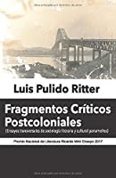 Fragmentos Críticos Postcoloniales: Ensayos transversales de sociología literaria y cultural panameños