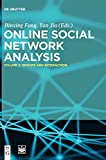 Online Social Network Analysis: Groups and Interaction