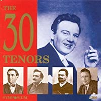30 Tenors Sing Arias by VARIOUS ARTISTS (1997-02-18)