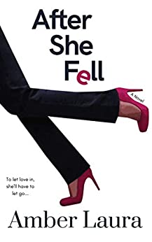 After She Fell by [Amber Laura]