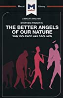 The Better Angels of Our Nature (The Macat Library)
