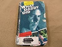 What Daddy Did: A Novel