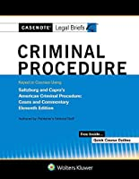 Criminal Procedure Keyed to Saltzburg and Capra (Casenote Legal Briefs)