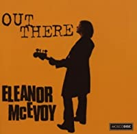 Out There by Eleanor McEvoy (2006-10-24)