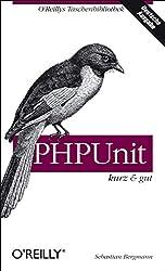 PHPUnit  kurz und gut.