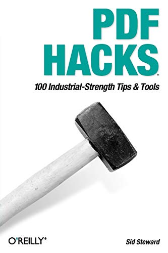 Download PDF Hacks: 100 Industrial-Strength Tips & Tools 0596006551