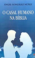O Casal Humano na Bíblia