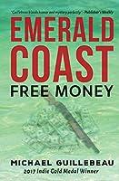 Emerald Coast: Free Money