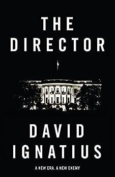 The Director by [Ignatius, David]