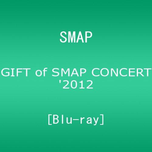 GIFT of SMAP CONCERT'2012 [Blu...