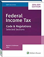 Federal Income Tax 2018-2019: Code and Regulations--Selected Sections