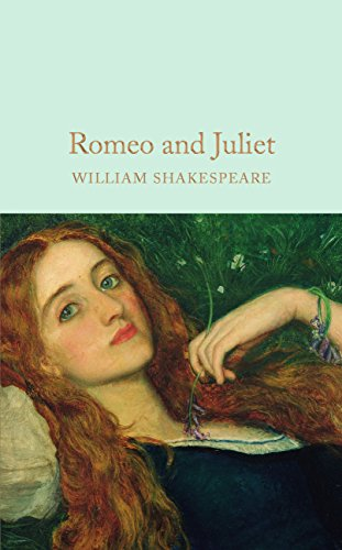 Romeo and Juliet (Macmillan Collector's Library Book 35) (English Edition)