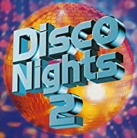 Vol. 2-Disco Nights by Disco Nights (2004-07-22)