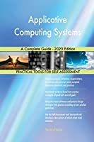 Applicative Computing Systems A Complete Guide - 2020 Edition