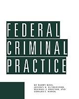 Federal Criminal Practice