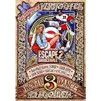 ESCAPE 2  DANCEHALL HOW TO DANE VOL.3