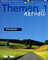 Themen Aktuell: Kursbuch 1 mit CD-Rom (Text Book + CD Rom)