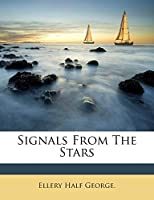 Signals from the Stars