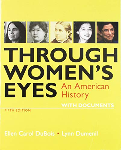 Download Through Women's Eyes: An American History With Documents 1319104932