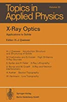 X-Ray Optics: Applications to Solids (Topics in Applied Physics)