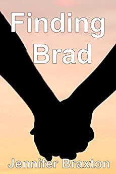 Finding Brad: A Young Love Story (Young Adult Romance) by [Braxton, Jennifer]