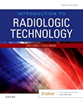 Introduction to Radiologic Technology, 8e