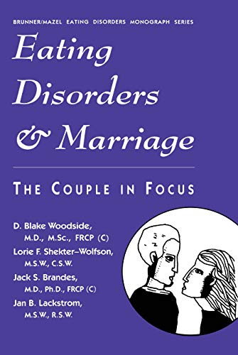 Eating Disorders And Marriage: The Couple In Focus Jan B. (English Edition)