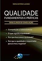 Qualidade. Fundamentos e Práticas