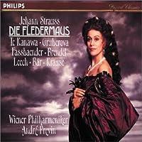 J. Strauss - Die Fledermaus / Te Kanawa, Gruberova, Fassbaender, B盲r, Vienna Philharmonic, Previn by Kiri Te Kanawa (2004-08-18)