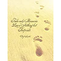 Take Memories Leave Only Foots Chief Quote Typography Canvas Print