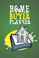 Home Buyer Planner: Home Buying Checklist, Real Estate Buying And Organizing, Guide To Buy A New Home, Investment Tracker, Realtors Planner