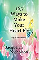 165 Ways to Make Your Heart Fly