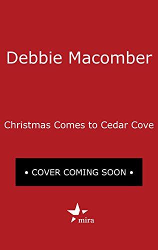 Christmas Comes to Cedar Cove: A Cedar Cove Christmas\1225 Christmas Tree Lane