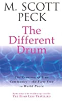 The Different Drum (New-Age S) by M Scott (Medical Director Peck(1990-05-01)