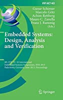 Embedded Systems: Design, Analysis and Verification: 4th IFIP TC 10 International Embedded Systems Symposium, IESS 2013, Paderborn, Germany, June 17-19, 2013, Proceedings (IFIP Advances in Information and Communication Technology)
