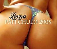 Papi Chulo 2005