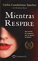 Mientras Respire (pocket) (Spanish Edition) [並行輸入品]
