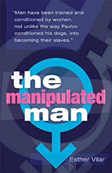 The Manipulated Man by [Vilar, Esther]