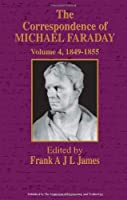 The Correspondence of Michael Faraday: 1849-1855 (History and Management of Technology)