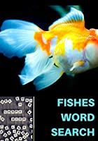 FISHES WORD SEARCH: Easy for Beginners   Adults and Kids   Family and Friends   On Holidays, Travel or Everyday   Great Size   Quality Paper   Beautiful Cover   Perfect Gift Idea